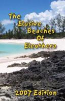 The Elusive Beaches of Eleuthera
