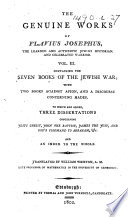The Genuine Works of Flavius Josephus     Translated from the Original Greek  According to Havercamp s Accurate Edition  Together with Large Notes and Proper Observations  By William Whiston Book PDF
