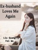 Ex-husband Loves Me Again Pdf/ePub eBook