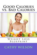 Good Calories Vs  Bad Calories Book