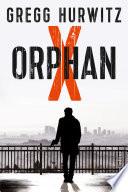 Orphan X  : Thriller