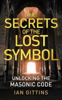 Unlocking the Masonic Code  The Secrets of the Solomon Key
