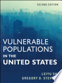"""Vulnerable Populations in the United States"" by Leiyu Shi, Gregory Stevens"