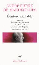 Pdf Écriture ineffable / Ruisseau des solitudes / L'Ivre Oeil / Gris de perle Telecharger