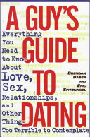 A Guy s Guide to Dating