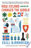 How Iceland Changed the World Book