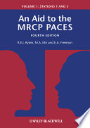 An Aid to the MRCP PACES, Volume 1