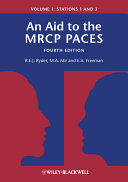 An Aid to the MRCP PACES  Volume 1