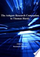 The Ashgate Research Companion to Thomas Hardy