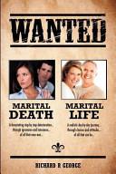 Marital Death   Marital Life