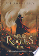 Where Rogues Hide Book PDF