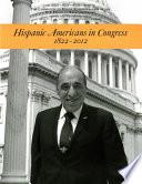 Hispanic Americans in Congress, 1822-2012