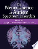 The Neuroscience of Autism Spectrum Disorders Book