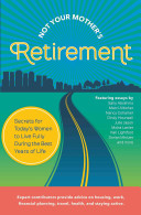 Not Your Mother S Retirement