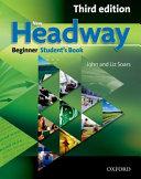 New Headway  Beginner Third Edition  Student s Book