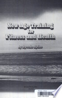 New Age training for fitness and health