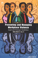 Preventing and Managing Workplace Violence