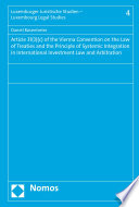 Article 31 3 C Of The Vienna Convention On The Law Of Treaties And The Principle Of Systemic Integration In International Investment Law And Arbitration