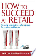 Download How to Succeed at Retail Book