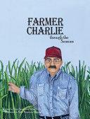 Farmer Charlie Through the Seasons