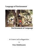 Language of Environment, Environment of Language