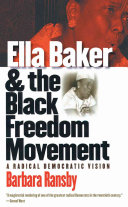 Pdf Ella Baker and the Black Freedom Movement