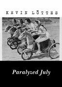 Pdf Paralyzed July