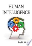 """""""Human Intelligence"""" by Earl Hunt"""