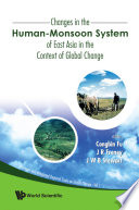 Changes in the Human Monsoon System of East Asia in the Context of Global Change