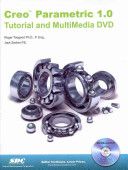Creo Parametric 1.0 Tutorial and Multimedia DVD