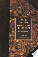 The Life of Abraham Lincoln Volumes 1   2