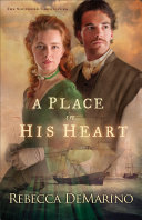 A Place in His Heart  The Southold Chronicles Book  1