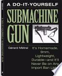 The Do-it-Yourself Submachine Gun