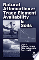 Natural Attenuation of Trace Element Availability in Soils Book