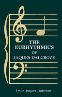The Eurhythmics of Jaques Dalcroze