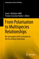 From Polarisation to Multispecies Relationships