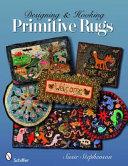 Designing   Hooking Primitive Rugs