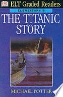 The Titanic story