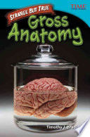 Strange But True Gross Anatomy Book PDF