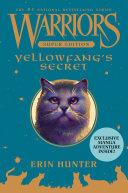 Pdf Warriors Super Edition: Yellowfang's Secret Telecharger