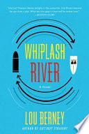 Whiplash River