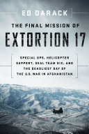 The Final Mission of Extortion 17 Book