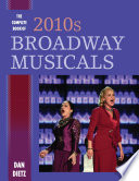 The Complete Book of 2010s Broadway Musicals
