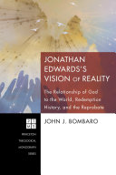 Jonathan Edwards s Vision of Reality