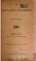 The Legislative Enactments of Ceylon
