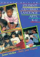 Student centered Language Arts  K 12
