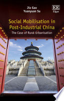 Social Mobilisation in Post-Industrial China