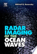 Radar Imaging of the Ocean Waves