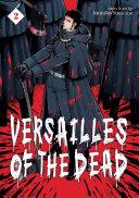 Versailles of the Dead