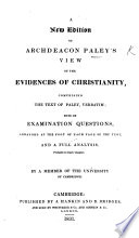 A View of the Evidences of Christianity ... A new edition